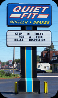 Quiet Fit Muffler & Brake sign